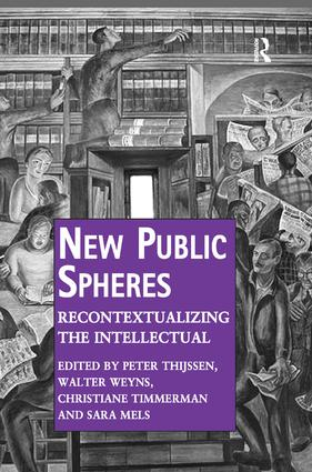 New Public Spheres: Recontextualizing the Intellectual book cover