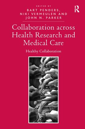 Collaboration across Health Research and Medical Care: Healthy Collaboration (Hardback) book cover