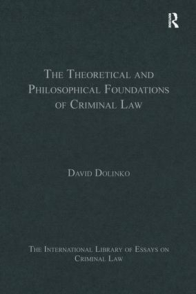 The Theoretical and Philosophical Foundations of Criminal Law book cover