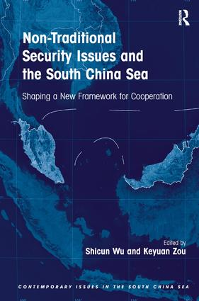 Non-Traditional Security Issues and the South China Sea: Shaping a New Framework for Cooperation, 1st Edition (Hardback) book cover