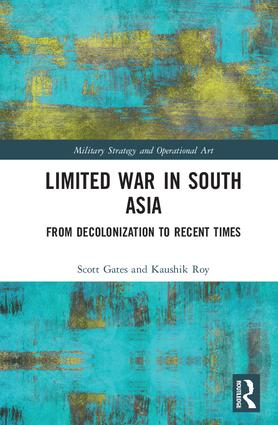 Limited War in South Asia: From Decolonization to Recent Times book cover