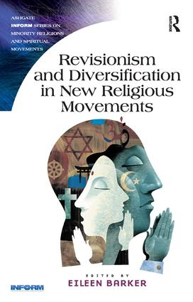 Revisionism and Diversification in New Religious Movements (Paperback) book cover
