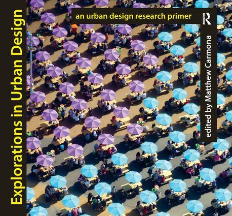 Explorations in Urban Design: An Urban Design Research Primer book cover