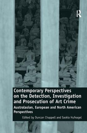 Contemporary Perspectives on the Detection, Investigation and Prosecution of Art Crime: Australasian, European and North American Perspectives book cover