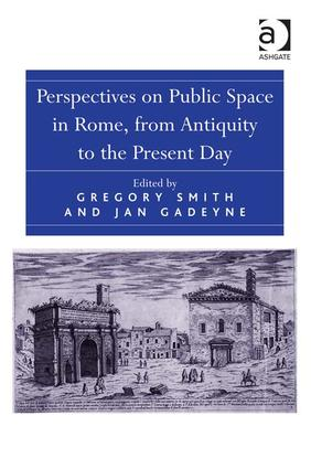 Perspectives on Public Space in Rome, from Antiquity to the Present Day (Hardback) book cover
