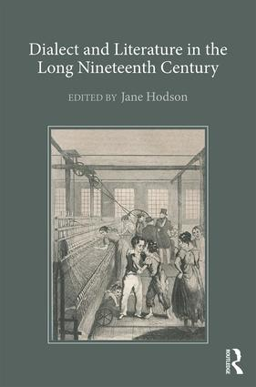 Dialect and Literature in the Long Nineteenth Century (Hardback) book cover