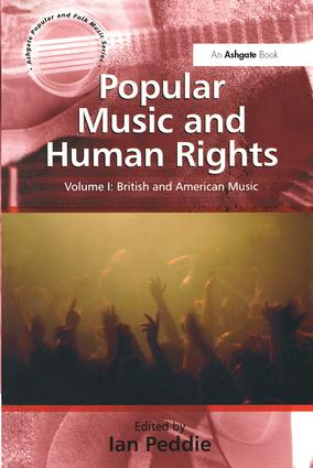 Popular Music and Human Rights: Volume I: World Music book cover