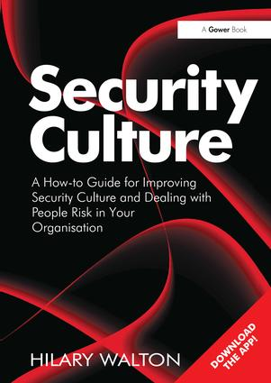 Security Culture: A How-to Guide for Improving Security Culture and Dealing with People Risk in Your Organisation (Hardback) book cover