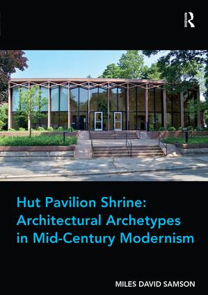 Wright and Mies: Tectonics and Archetypes for the Twentieth Century