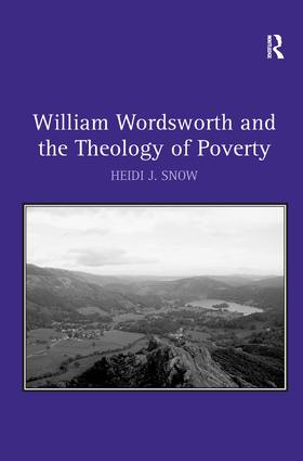 William Wordsworth and the Theology of Poverty (Hardback) book cover