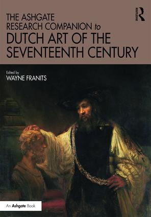 The Ashgate Research Companion to Dutch Art of the Seventeenth Century book cover