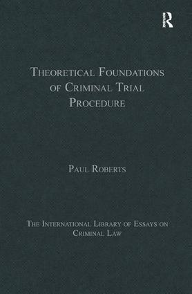 Theoretical Foundations of Criminal Trial Procedure book cover