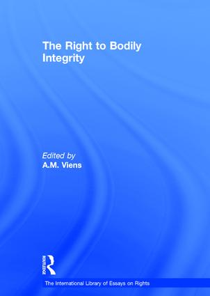 The Right to Bodily Integrity: 1st Edition (Hardback) book cover