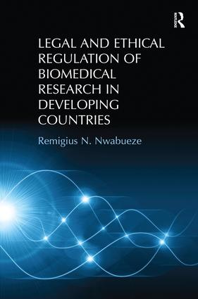 Regulatory Contexts of Biomedical Research in Developing Countries