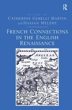 French Connections in the English Renaissance: 1st Edition (Hardback) book cover