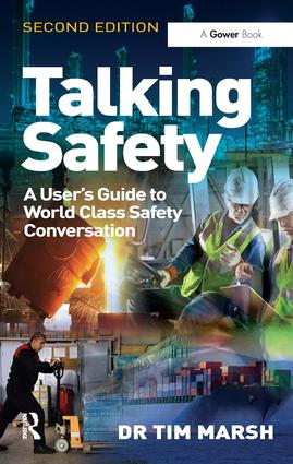 Talking Safety: A User's Guide to World Class Safety Conversation book cover