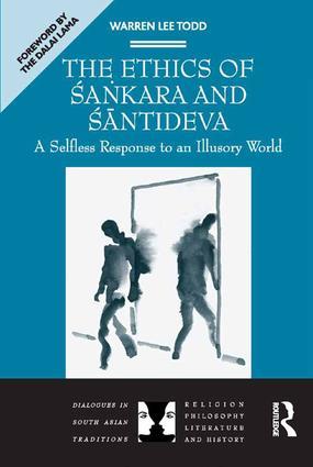 The Ethics of Sankara and Santideva