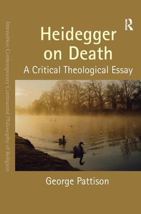 Heidegger on Death: A Critical Theological Essay book cover