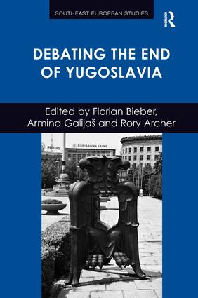 Debating the End of Yugoslavia: 1st Edition (Hardback) book cover
