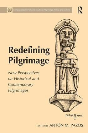 Redefining Pilgrimage: New Perspectives on Historical and Contemporary Pilgrimages book cover
