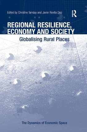 Regional Resilience, Economy and Society: Globalising Rural Places, 1st Edition (Hardback) book cover