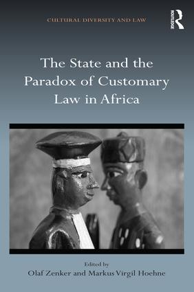 The State and the Paradox of Customary Law in Africa: 1st Edition (e-Book) book cover