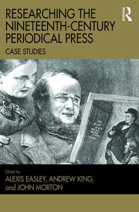Researching the Nineteenth-Century Periodical Press: Case Studies (Hardback) book cover