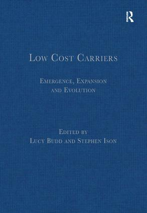 Low Cost Carriers: Emergence, Expansion and Evolution, 1st Edition (Hardback) book cover
