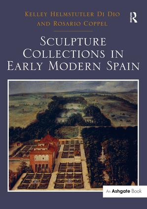 Sculpture Collections in Early Modern Spain: 1st Edition (Hardback) book cover