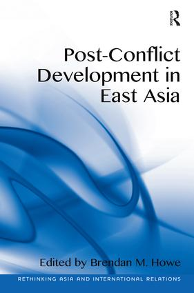 Post-Conflict Development in East Asia: 1st Edition (Hardback) book cover
