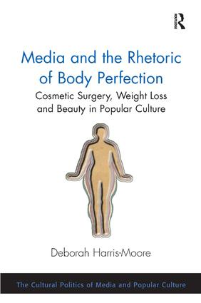 Media and the Rhetoric of Body Perfection
