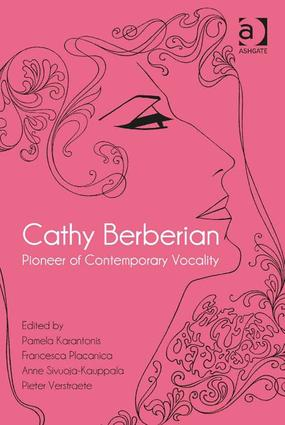 Cathy Berberian: Pioneer of Contemporary Vocality: 1st Edition (Hardback) book cover