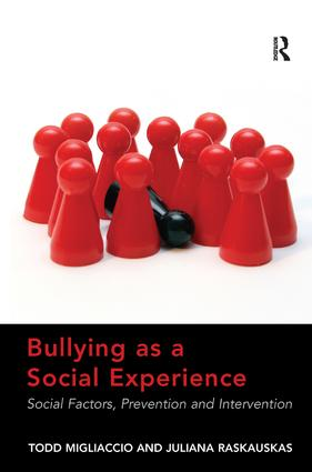 Bullying as a Social Experience: Social Factors, Prevention and Intervention, 1st Edition (Hardback) book cover