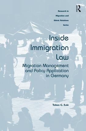 Inside Immigration Law: Migration Management and Policy Application in Germany, 1st Edition (Hardback) book cover