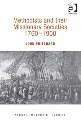 Methodists and their Missionary Societies 1760-1900 book cover