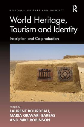World Heritage, Tourism and Identity