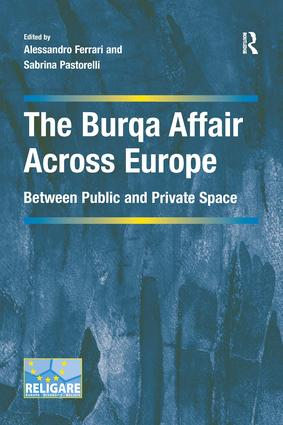 The Burqa Affair Across Europe: Between Public and Private Space (Hardback) book cover