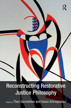 Reconstructing Restorative Justice Philosophy (Hardback) book cover