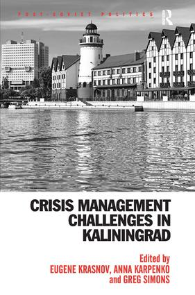 Crisis Management Challenges in Kaliningrad: 1st Edition (Hardback) book cover