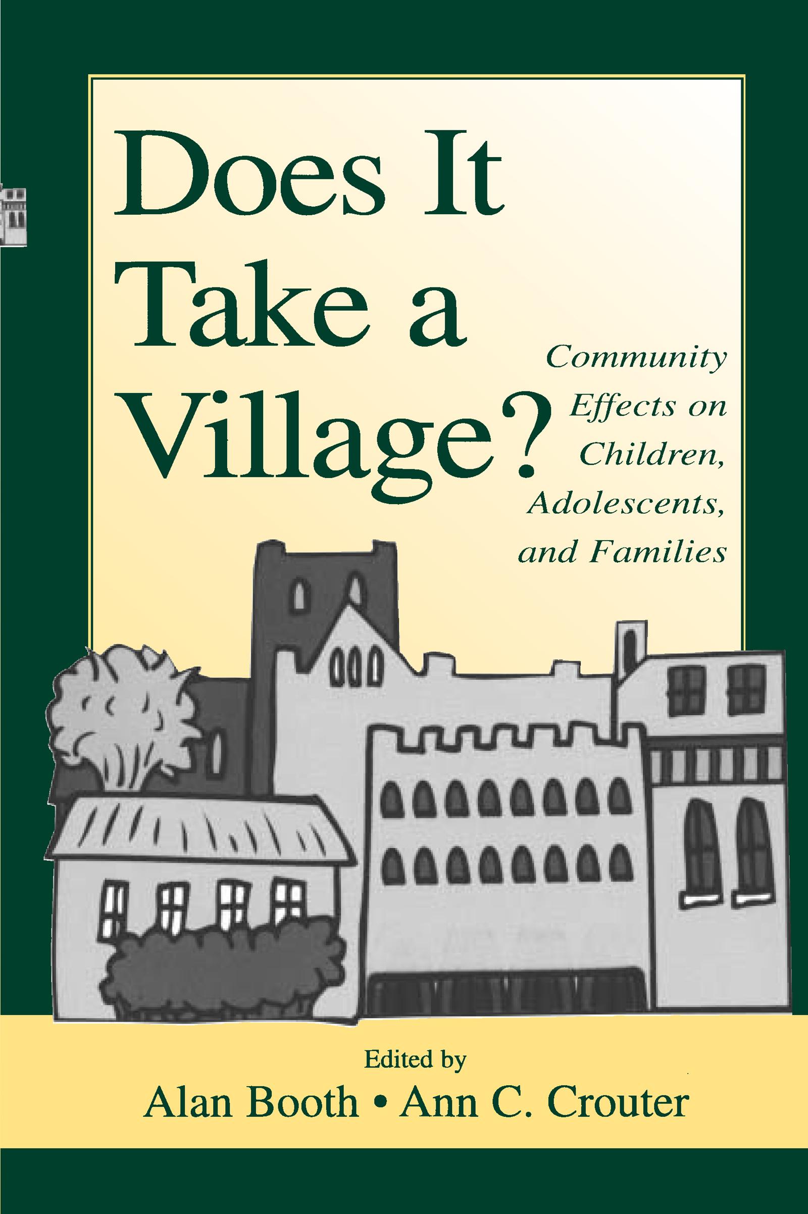 Does It Take A Village?
