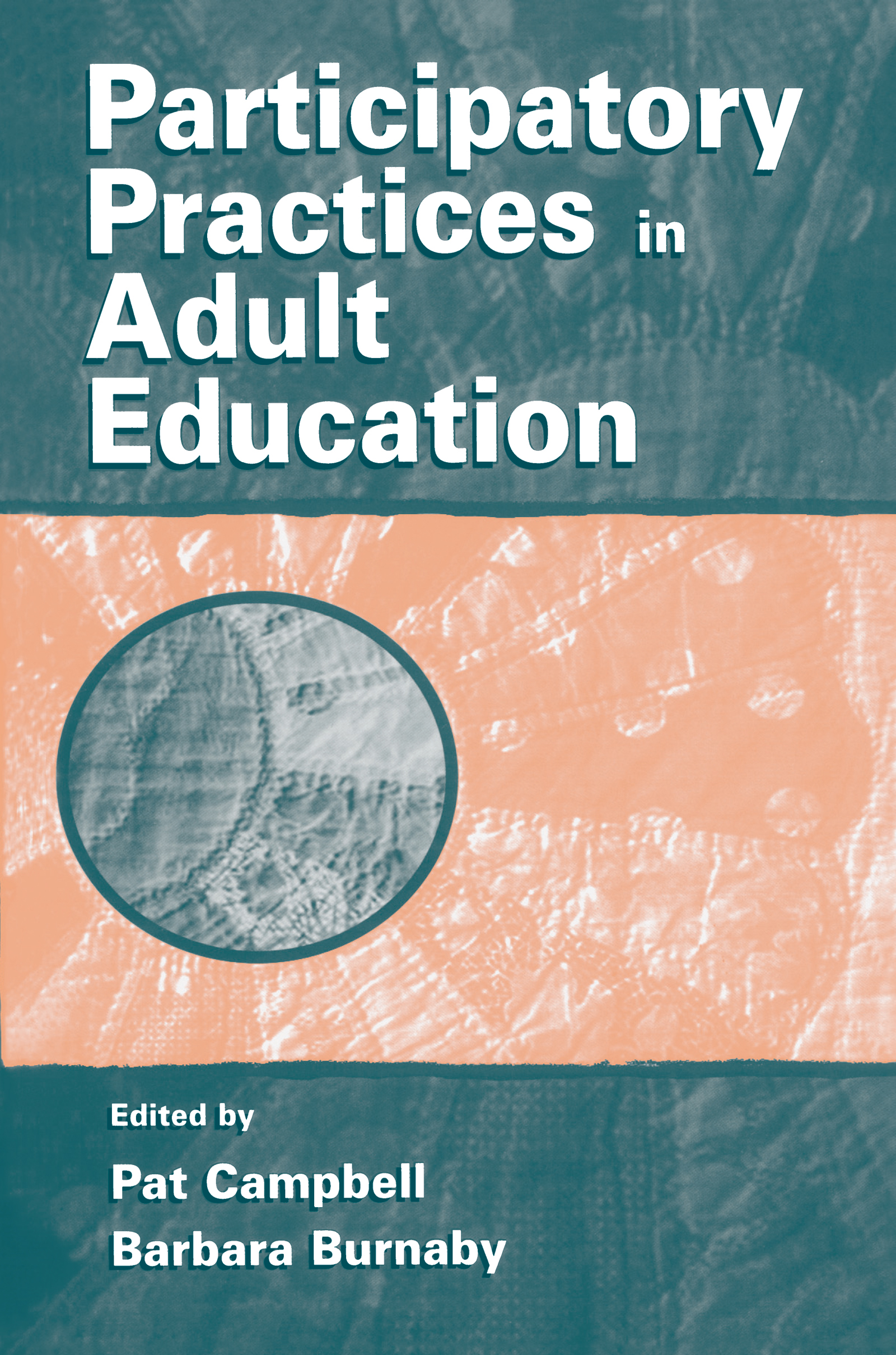 Participatory Practices in Adult Education: 1st Edition (e-Book) book cover