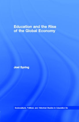 Education and the Rise of the Global Economy: 1st Edition (e-Book) book cover