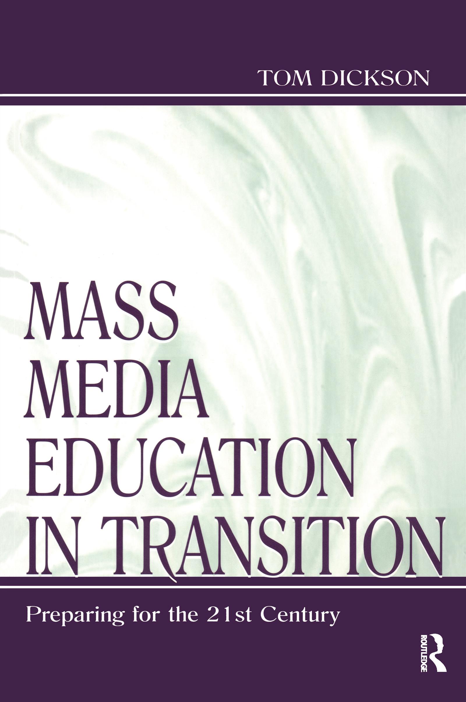 Mass Media Education in Transition