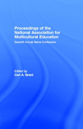 Proceedings of the National Association for Multicultural Education: Seventh Annual Name Conference, 1st Edition (e-Book) book cover