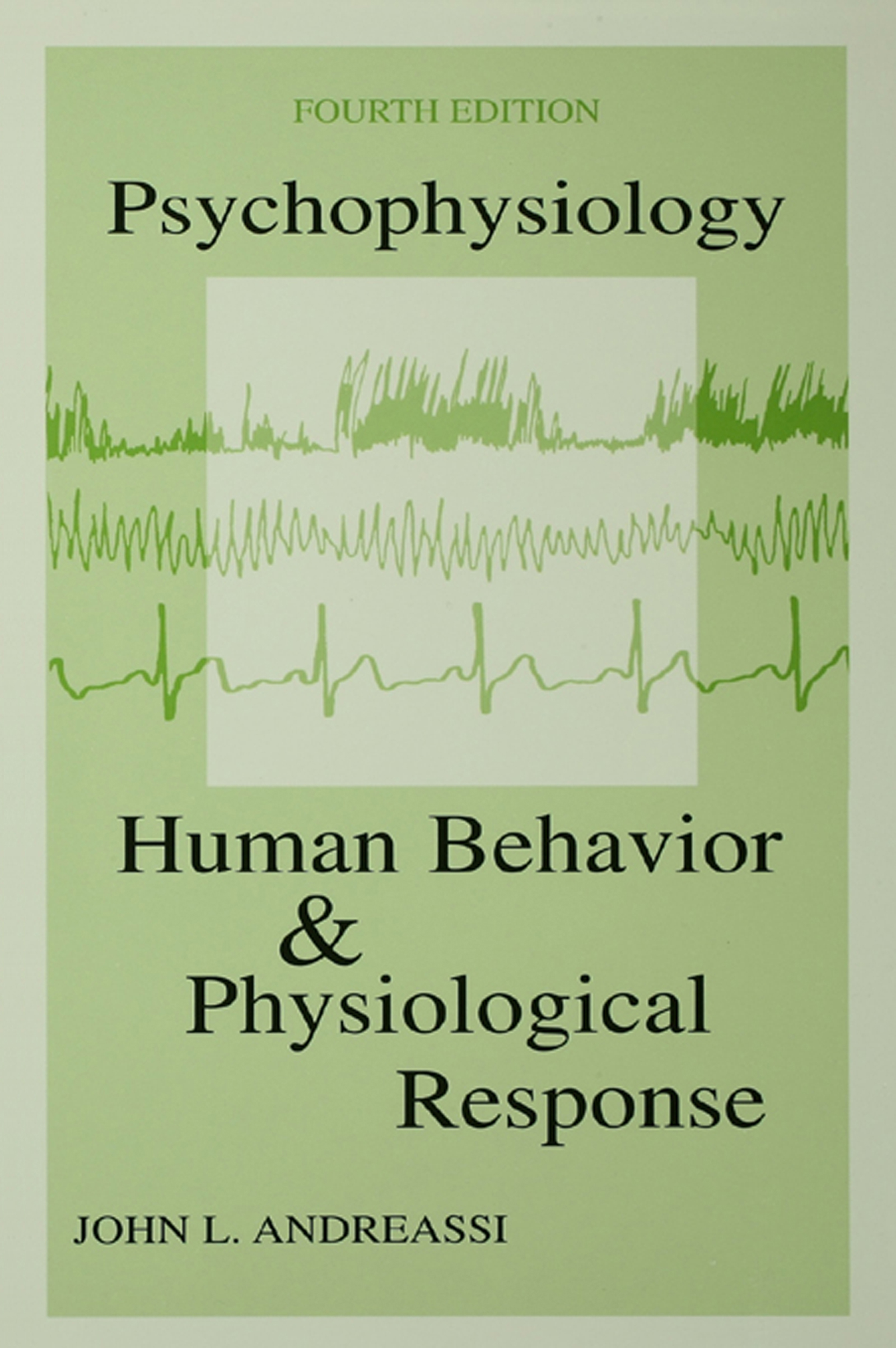 Psychophysiology: Human Behavior & Physiological Response, 4th Edition (e-Book) book cover