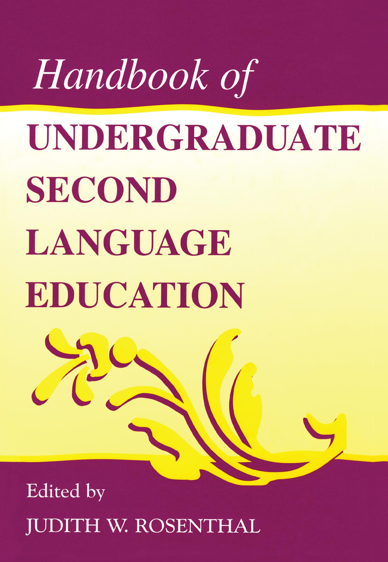 Handbook of Undergraduate Second Language Education: 1st Edition (e-Book) book cover