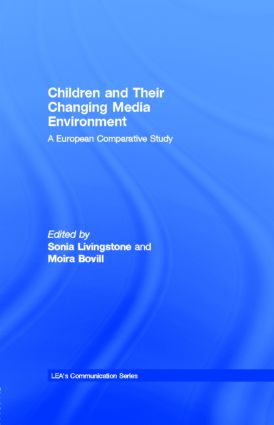 Children and Their Changing Media Environment: A European Comparative Study, 1st Edition (e-Book) book cover