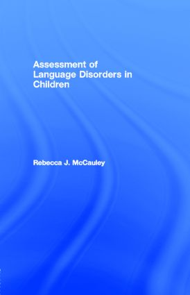 Assessment of Language Disorders in Children: 1st Edition (e-Book) book cover
