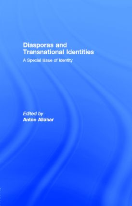 Diasporas and Transnational Identities: A Special Issue of identity, 1st Edition (Paperback) book cover