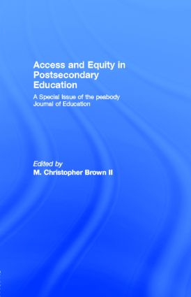 Access and Equity in Postsecondary Education: A Special Issue of the peabody Journal of Education (Paperback) book cover